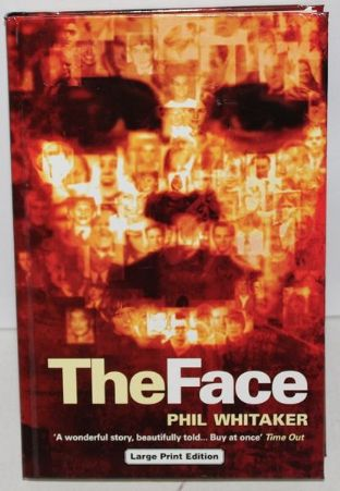 The Face by Phil Whitaker - 0708948081